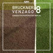Bruckner : Symphonie n� 8. Venzago.