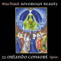 Machaut : Sovereign Beauty. The Orlando Consort.