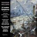 Vaughan Williams : A London Symphony et autres œuvres. Watts, Bevan, Whately, Brabbins.