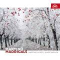 Martinu : Madrigaux. Martinu Voices, Vasilek.