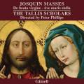 Josquin des Prés : Messes De beata virgine. The Tallis Scholars, Phillips.