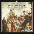 Ludwig Meinardus : Luther in Worms, oratorio. Vieweg, L�schmann, Gutjahr, Welch, Max.