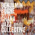 Benjamin Boone with the Ghana Jazz Collective : Joy.