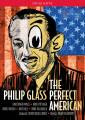 Glass : The Perfect American. Purves, Pittsinger, Russel Davies.