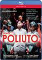 Donizetti : Poliuto. Fabiano, Martinez, Golovatenko, Rose, Mazzola, Cl�ment.