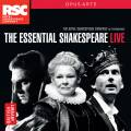 Royal Shakespeare Company : The Essential Shakespeare Live.
