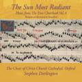 Eton choirbook, vol. 4 : The Sun Most Radiant. Darlington.