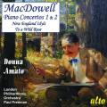 MacDowell : Concertos pour piano n° 1 & 2. Amato, Freeman.
