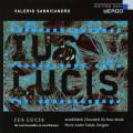 Sannicandro : Ius Lucis. musikFabrik, Neue Musik, Valade.