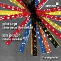 Cage : Chess Pieces - Four Dances. Johnson : Rational Melodies. Trio Omphalos.