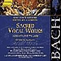 Bach J S : Sacred Vocal Works