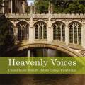 Heavenly Voices. Musique chorale de St. John's College de Cambridge.