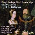 King's College Choir Cambridge chante Byrd et Gibbons. Willcocks.