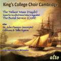 King's College Choir. Haydn : Nelson Messe + Croft, Bach, Gibbons, Tallis.