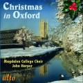 Christmas in Oxford. Early, Victorian and Modern Carols. Harper.