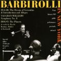 Barbirolli in New York : Enregistrements live inédits.