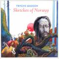 Madsen : Sketches of Norway, Œuvres symphoniques
