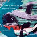 Samuel Andreyev : Music with no Edges. Ensemble Hanatsu Miroir.